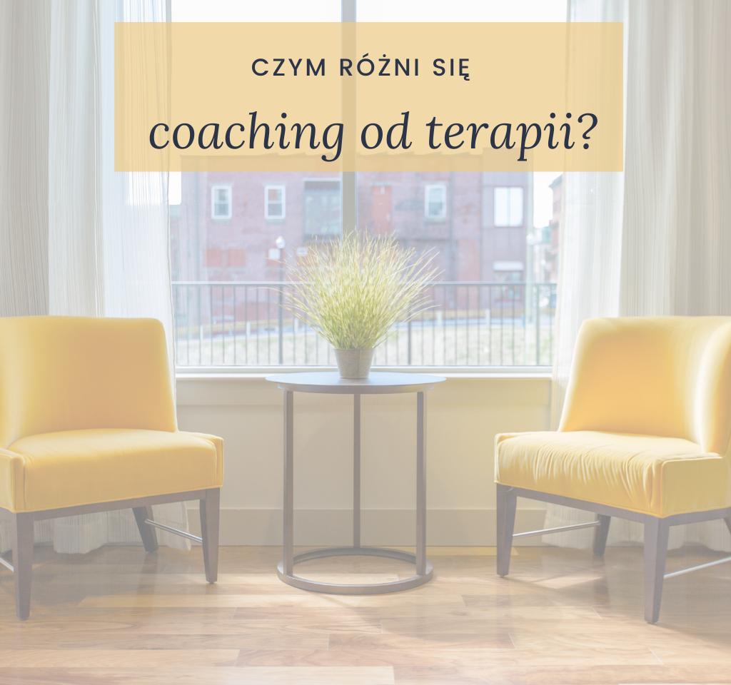 czym różni się coaching od terapii - Weronika Wojciechowska
